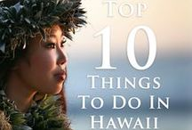 Aloha Hawaii / The beauty and wonder of the Hawaiian islands and great tips to make the most of your visit to the islands.