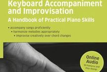 Keyboard Accompaniment and Improvisation / The Ultimate Combination of Keyboard Improvisation, Comping and Ear Training Keyboard Accompaniment and Improvisation * for learning to play without sheet music * to accompany tunes by piano and ­ * to improvise!