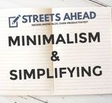 Minimalism & Simplifying