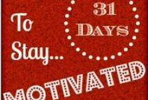 31 Days to Stay Motivated