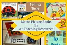 Maths Picture Books by A Plus Teaching Resources / Ideas to help teach maths concepts in a fun, motivating, real life way using picture books.