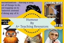 Humour for Teachers by A Plus Teaching Resources / Things to keep you smiling!