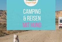 Camping und Reisen mit Hund / Alle Infos rund um das Reisen mit euren Vierbeinern:  Tipps, Checklisten, Einreisebestimmungen, hundefreundliche Reiseziele, medizinische Versorgung.