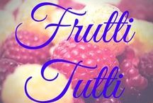 Frutti Tutti / www.bigkitchen.com / by Big Kitchen