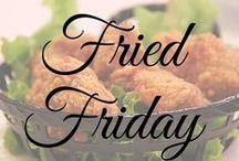 Fried Friday / by Big Kitchen
