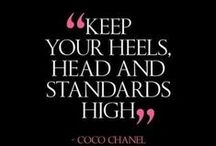 Quotes we live by / Quotes for fashionistas