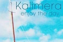 KALHMERA-GOOD MORNING