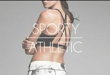 SPORTY | ATHLETIC