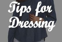 Tips For Dressing / Everything you need to know about how to dress properly
