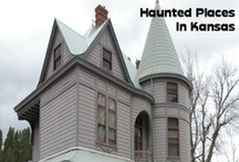 Haunted Places In Kansas / by Haunted Places