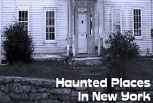 Haunted Places In New York / by Haunted Places