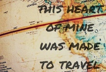 This heart of mine was made to travel this world / by Alrie Velleman