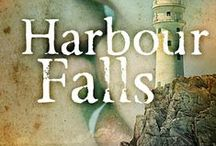 Harbour Falls / by S.R. Grey