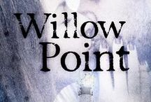 Willow Point / by S.R. Grey