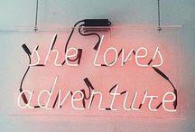 She loves adventure.