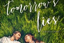 Tomorrow's Lies / New Adult/Coming of Age novel  / by S.R. Grey