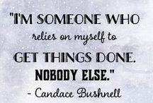 Candace Quotes / Some of my favorite quotes