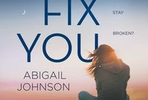 IF I FIX YOU / Readers of Sarah Dessen, Cammie McGovern and Morgan Matson will adore this thought-provoking, complex and romantic contemporary novel from debut author Abigail Johnson, about finding the strength to put yourself back together when everything you know has fallen apart. October 25, 2016 from Harlequin TEEN.