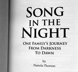 Song in the Night / One Family's Journey from Darkness to Dawn