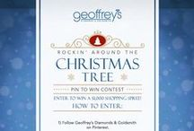 Rockin' Around The Christmas Tree / Enter our Pin To Win contest by visiting https://www.facebook.com/GeoffreysDiamonds/app_199909830142802 for a chance to win a $1,000 Geoffrey's Diamonds and Goldsmith gift card!
