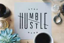 hustle. / always work as hard as you can