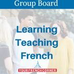 Learning/ Teaching French