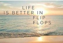 Flip Flop Quotes! / Our favourite flip flop quotes!