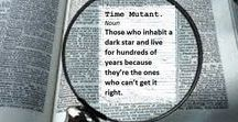 Time Mutants. From The Writer and The Rake / Those who inhabit a dark star and live for hundreds of years because they're the ones who can't get it right......