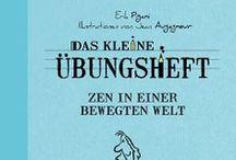"""Zen in einer bewegten Zeit / Das kleine Übungsheft """"Zen in einer bewegten Zeit"""" ISBN: ISBN 978-3-95550-076-4 von ERIK PIGANI"""