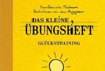 """Glückstraining / Das kleine Übungsheft """"Glückstraining"""" ISBN: 978-3-941837-49-2"""