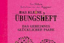 """Das Geheimnis glücklicher Paare / Das kleine Übungsheft """"Das Geheimnis glücklicher Paare"""" ISBN: 978-3-95550-077-1von YVON DALLAIRE"""