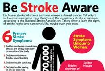 Stroke Awareness / A few articles to increase your awareness of strokes - including prevention, identification, and recovery.