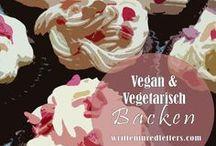 Vegan und vegetarisch backen / Hier findest du leckere vegane und vegetarische Backrezepte