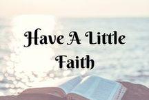 Have A Little Faith...