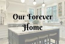 Our Forever Home...