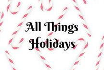 All Things Holidays...