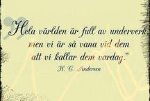 Citat, quotes. / Citat på svenska, engelska och franska.