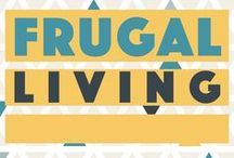 Frugal Living. / Frugal Living, Saving money and living a better life on a budget!