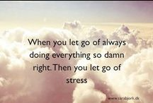 No stress lifestyle