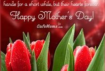 Mother's Day / Happy Mother's Day