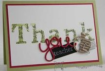 Teacher Cards / by The Crafty Owl - Joanne James