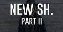 New Sh. Part 2 / Fashion Fix