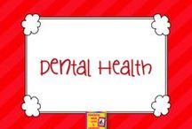 Dental Health / by Carrie Cornwell