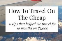 Budget Travel / Traveling, saving for travel, inexpensive trips and ways to see the world!