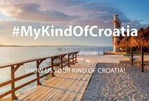 #MyKindOfCroatia / Show us your kind of Croatia!  Use our hashtag #MyKindOfCroatia and show us how you see your perfect Croatia and we will publish your best creations Take videos, photos or comment…create new moments and share them with us!