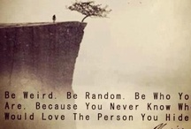 Quotes that mean something to me or just silly ones;)