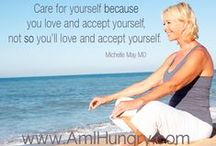 Am I Hungry? Mindful Moments / Thought-provoking and inspirational quotes about mindful eating from Michelle May, M.D., founder of Am I Hungry? Mindful Eating Programs and Training (www.AmIHungry.com) and author of the Eat What You Love, Love What You Eat book series.