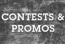 Contests & Promos / Keep your eyes peeled for giveaways, contests and promotions!