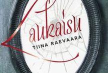Laukaisu / Laukaisu on romaani, joka ilmestyi tammikuussa 2014.