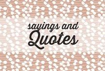 Sayings & Quotes / Inspirational board with sayings and quotes I like
